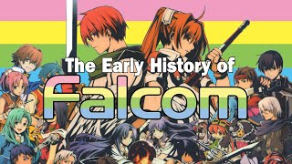 The Early History of Falcom