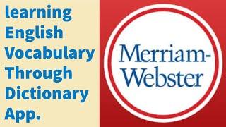 पाठ 3 - मरियम वेबस्टर के शब्दकोश ऐप के माध्यम से अंग्रेजी शब्दावली सीखना। screenshot 2
