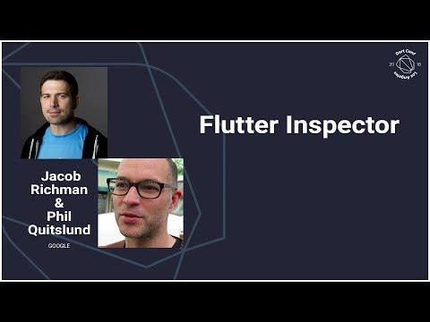 Flutter Inspector (DartConf 2018)