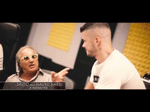 SAVIO FEAT MAURO NARDI - 3 MINUTE - OFFICIAL VIDEO