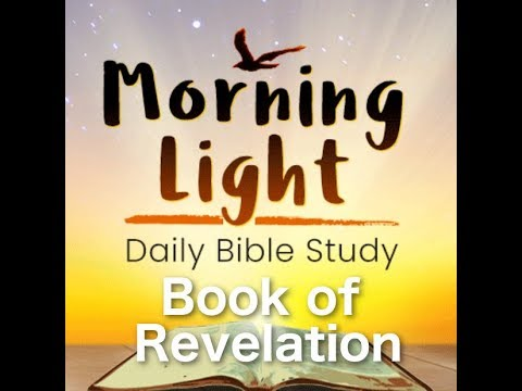 Morning Light – Revelation 7: Who are the 144,000?