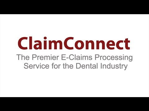 ClaimConnect - The Premier E-Claims Processing Solution for the Dental Industry