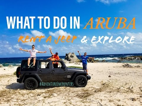 TOP PLACES TO GO IN ARUBA   Rent A Jeep   Vacation To Aruba