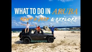 What To Do In Aruba | Rent A Jeep