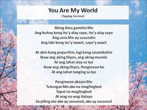 You Are My World Tagalog version
