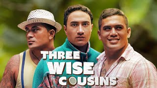 Three Wise Cousins - Official Trailer