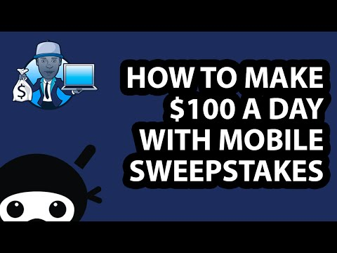How to make $100 a day with Mobile Sweepstakes and Voucher Offers