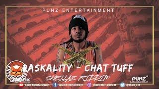 Raskality - Chat Tuff [Shellaz Riddim] July 2018