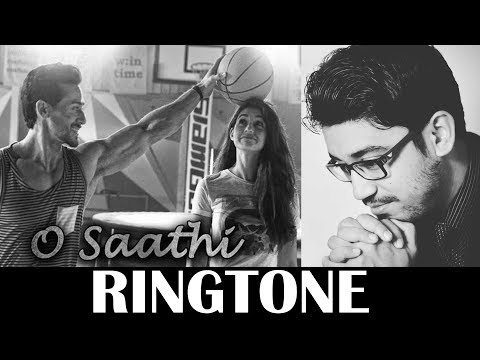 O Saathi Ringtone | Baaghi 2 Download | Atif Aslam | KRS