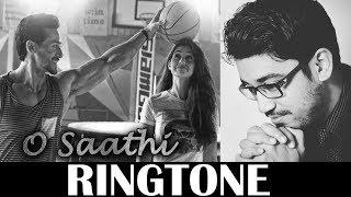 O Saathi Ringtone | Baaghi 2 Download | Atif Aslam | KRS