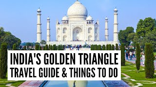 Explore India's Golden Triangle - Things to See and Do - Tour the World TV