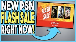NEW PSN FLASH SALE RIGHT NOW! GREAT PS4 GAME DEALS!