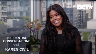 Karen Civil Shares Her Tools For Success Before The BET Grammys Showcase   Influential Conversations