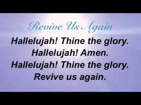 Revive Us Again (Baptist Hymnal #469)