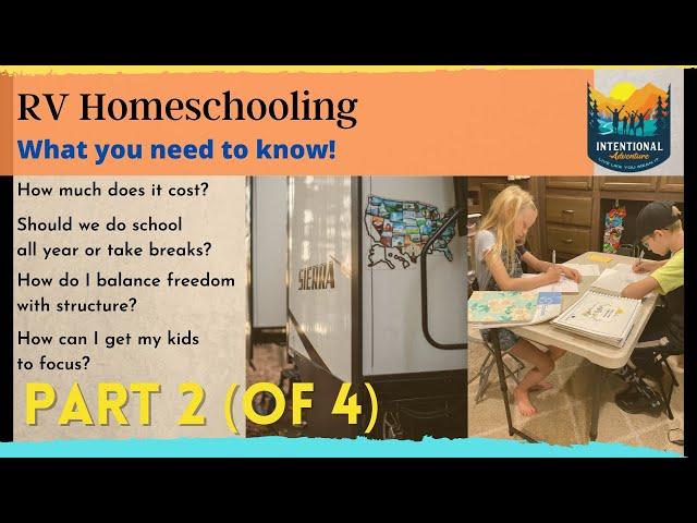 Homeschooling on the Road | Part 2! | RV Living Fulltime