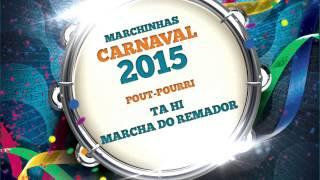 Baixar Marchinhas de Carnaval | Ta Hi | Marcha do Remador