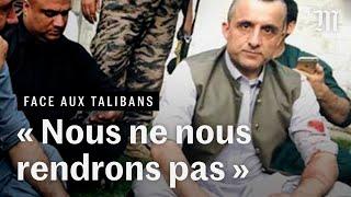 Exclusif : « Nous ne nous rendrons pas aux talibans », prévient le chef des derniers résistants