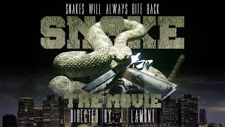 SNAKE: THE MOVIE (Detroit Hood Movie)