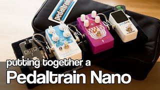 Pedaltrain Nano | putting together a simple grab-and-go pedalboard
