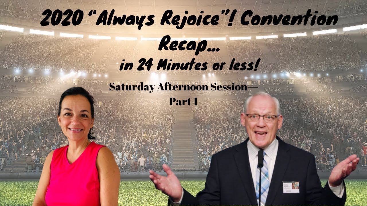 Jehovah's Witness Convention Recap in 24 minutes or less, Saturday Afternoon, Part 1 #AlwaysRejoice