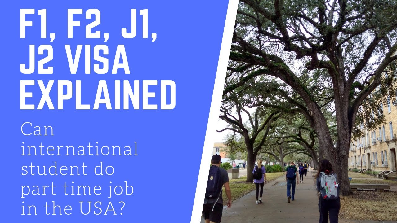 Student Visa types for the USA. F1 F2 J1 J2 visa explained.  Work eligibility for students.