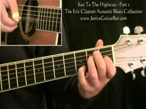 How To Play Eric Clapton Key To The Highway Acoustic (intro only)
