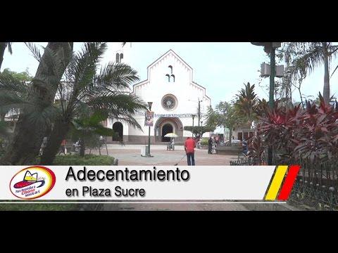 Adecentamiento en Plaza Sucre