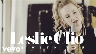 Leslie Clio - Be With You (Acoustic)