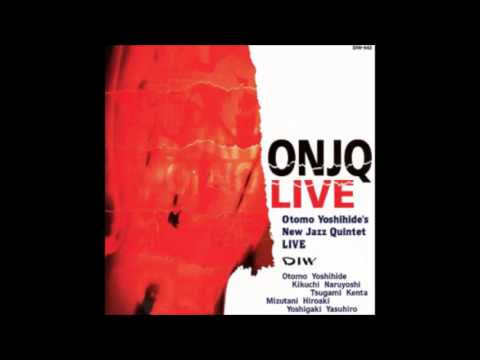 Otomo Yoshihide's New Jazz Quintet - Live