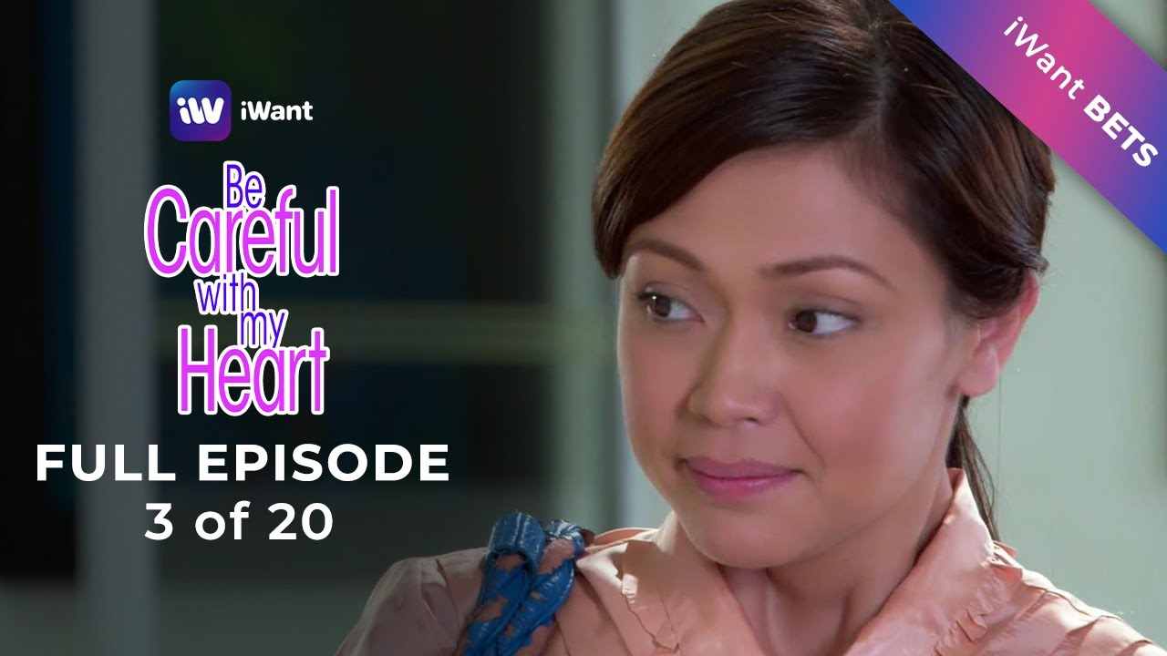 Download Be Careful With My Heart Full Episode 3 of 20   iWant BETS