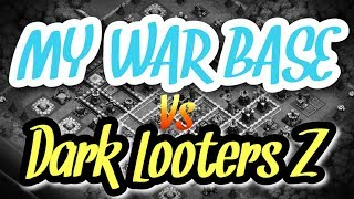 How does my war base do against Dark Looters Z in cwl invite week 4?