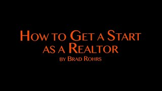 How to Get a Start as a Realtor