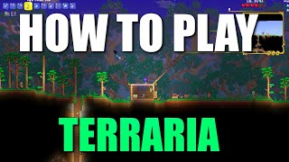 HOW TO PLAY TEŔRARIA - Tips and Tricks - Starting out guide - with recent Journeys End Update