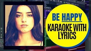 Dixie D'Amelio - Be Happy (Karaoke with Lyrics)
