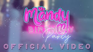 Birthday Party [Official Video]