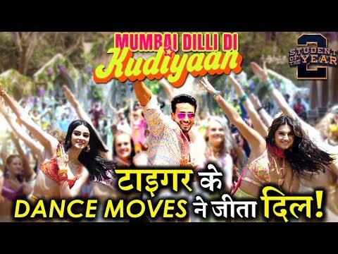 Student Of The Year 2 New Song Mumbai Dilli Di Kudiyaan Will Make You Groove