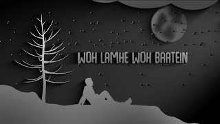 Woh Lamhe Woh Baatein Slowed And Reverb   Atif Aslam   Storm Edition   Indian Lofi Song Channel