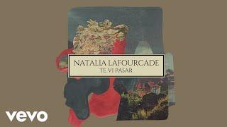 Natalia Lafourcade - Te Vi Pasar