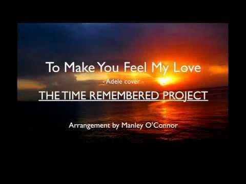 Adele | Bob Dylan - Make You Feel My Love (cover)