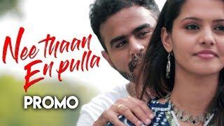 Nee Thaan En Pulla - Promo #1 | Mirchi Vijay, Swatishta | Guna | Ramanan | Purana Talkies | SS Music