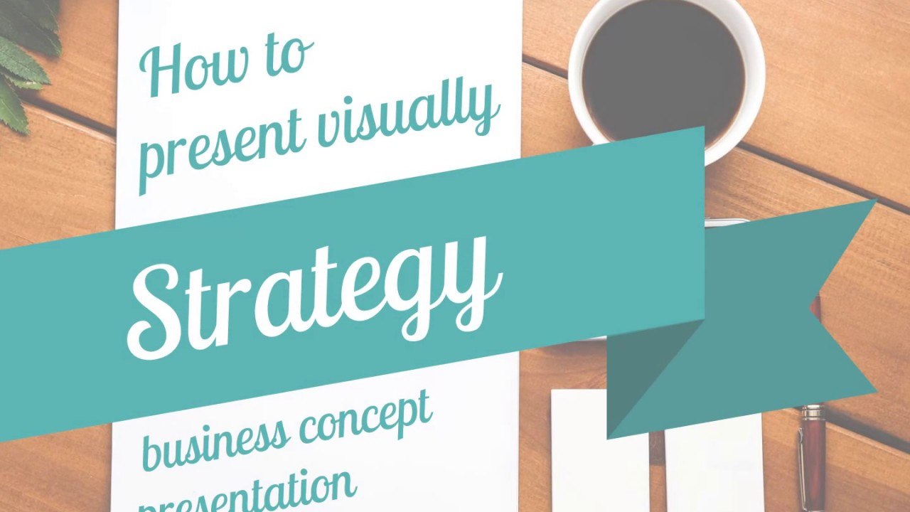 how to present strategy business concept presentation youtube
