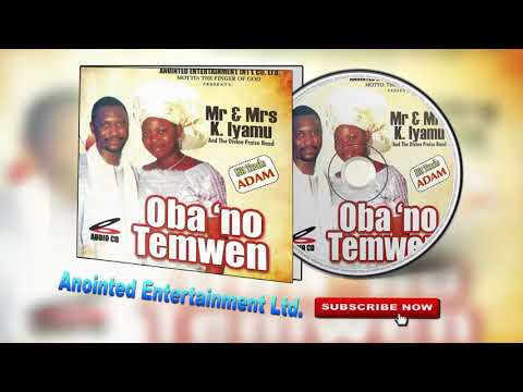 Oba 'No Temwen [Full Album] by Mr & Mrs K. Iyamu ► Edo Gospel Music