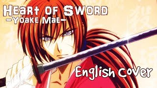 Rurouni Kenshin - Heart Of Sword - Female English Cover