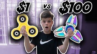 $1 FIDGET SPINNER VS $100 FIDGET SPINNER!!