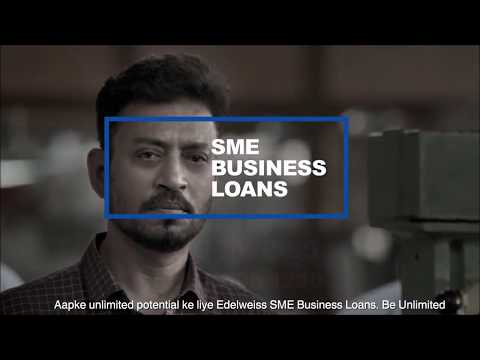 Edelweiss SME Business Loans help you #BeUnlimited