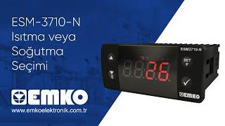 EMKO Elektronik ESM-3710-N Isıtma veya Soğutma Seçimi (Türkçe) thumbnail