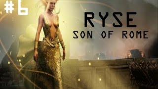 Ryse: Son Of Rome PC Gameplay / Walkthrough Part 6