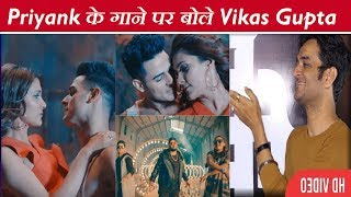 Vikas Gupta Reaction on Priyank Sharma Song|| TERA BUZ MUJHE|| Vikas on Priyank