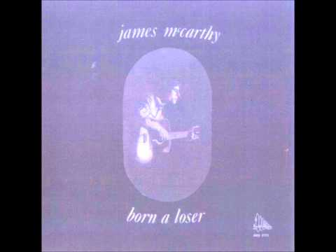 James McCarthy [USA] - Born A Loser, 1971 (a_1. Born A Loser).