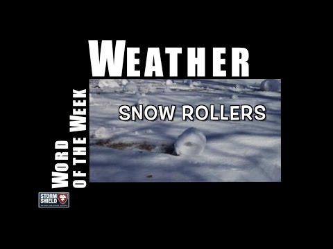 What are snow rollers? | Weather Word of the Week